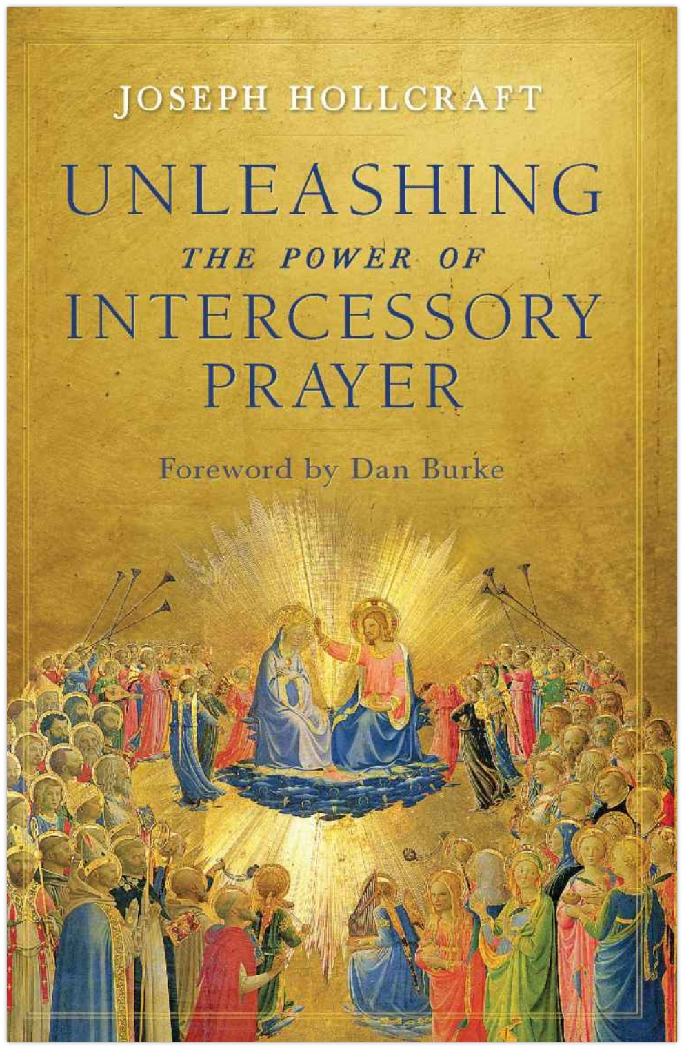 Unleashing the Power of Intercessory Prayer - Book Cover